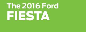 2016 Ford Fiesta Model