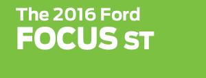 2016 Ford Focus ST Model
