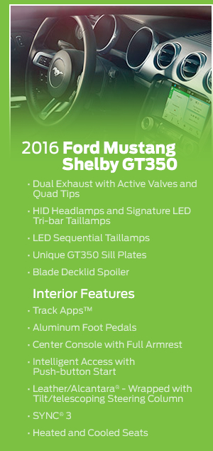 2016 Ford Shelby Mustang GT350 Model Features
